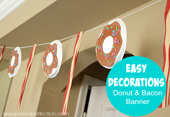 "Easy Decorations for a tween ""unslumber"" party ~ Donut and Bacon Banner"