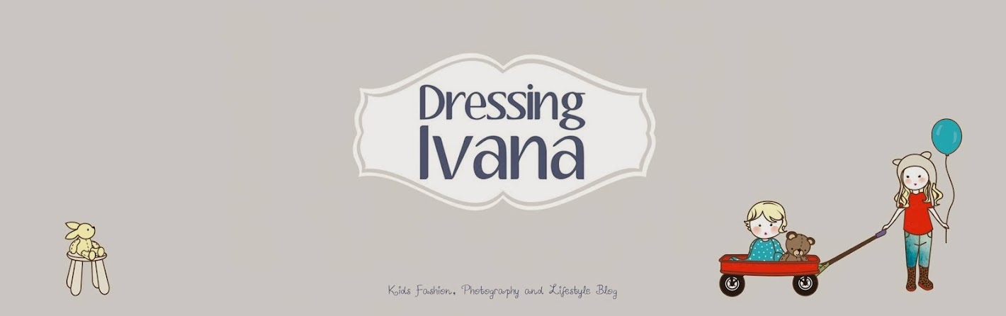 DRESSING IVANA (AND SOFIA)