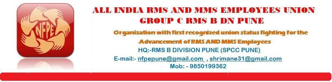 ALL INDIA RMS AND MMS EMPLOYEES UNION GROUP C RMS B DN PUNE