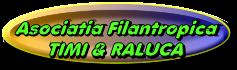 Asociatia Filantropica Timi&Raluca