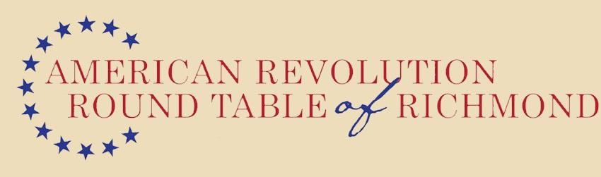 American Revolution Round Table of Richmond