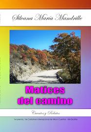"""""""Matices del camino"""""""