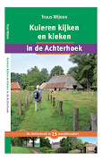 'Kuieren kijken en kieken in de Achterhoek'