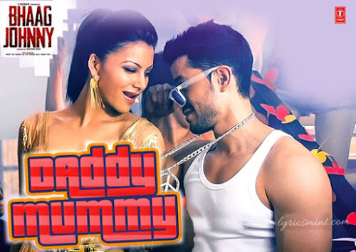 Daddy Mummy Hai Nai - Bhaag Johnny (2015)