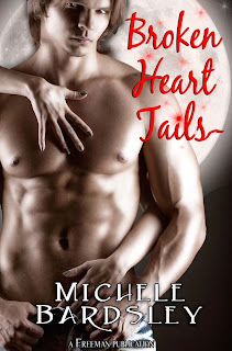Broken Heart Tails is book 8.5 in the Broken Heart paranormal series by Michele Bardsley