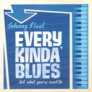 Johnny Neel - Every Kinda\' Blues 2012