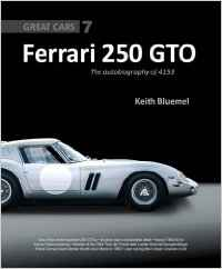 "Rezension Thomas Nehlert ""Ferrari 250 GTO – The autobiography of 4153 GT"" - Autor: Keith Bluemel, G"