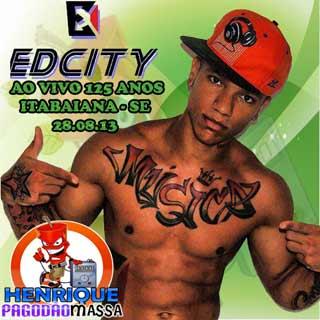Edcity • Ao Vivo 125 Anos • Itabaiana-SE 28/08/2013