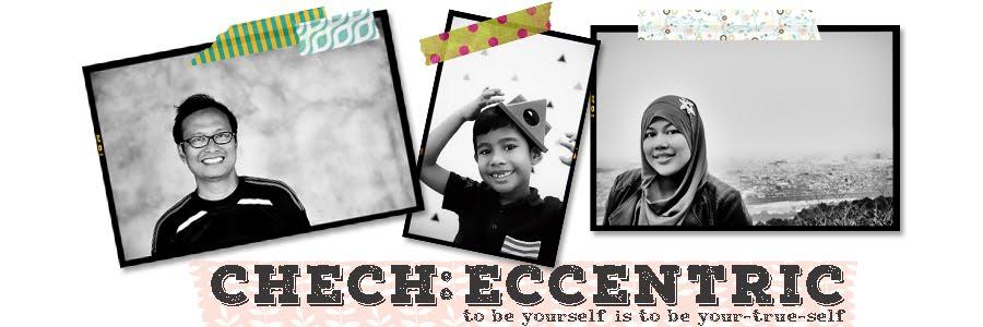 Chech: Eccentric
