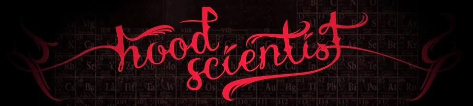 Hood Scientist