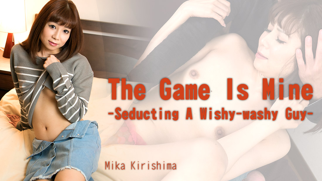 Mika Kirishima Seducting Wishy-washy Guy