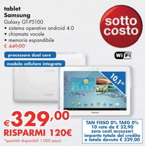 Panorama nel suo volantino di inizio maggio propone il tablet da 10,1 pollici Galaxy Tab 2 P5100 ad un prezzo sottocosto e finanziamento a tasso zero in 10 comode rate mensili