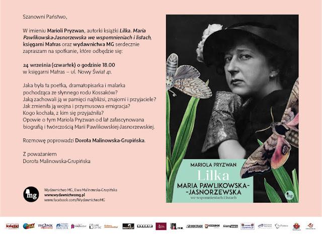 """Spotkanie z Mariolą Pryzwan, autorką książki """"Lilka. Maria Pawlikowska-Jasnorzewska we wspomnieniach i listach"""""""