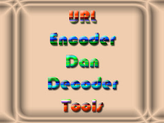 URL Encoder Dan Decoder Tools
