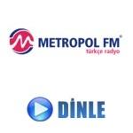 Metropol FM Canli Dinle
