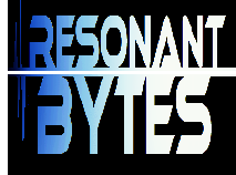 Resonant Bytes