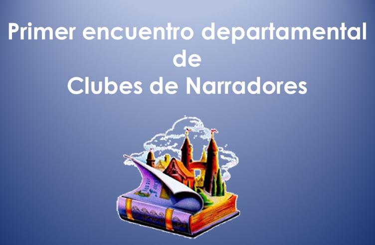 Primer encuentro Departamental de Clubes de Narradores
