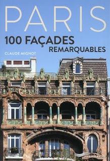 Paris, 100 façades remarquables de Claude Mignot
