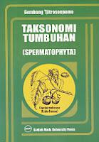 toko buku rahma: buku TAKSONOMI TUMBUHAN (SPERMATOPHYTA), pengarang gembong tjitrosoepomo, penerbit gadjah mada university press