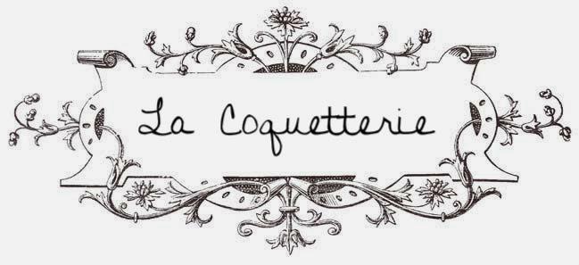 La Coquetterie