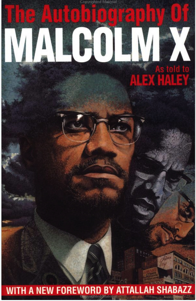 the autobiography of malcolm x cover for the autobiography of malcolm x as told by alex haley