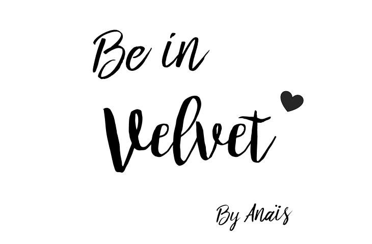 Be in Velvet