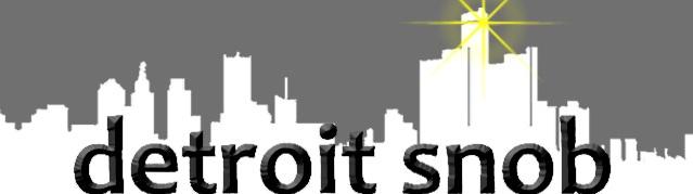 Detroit Snob