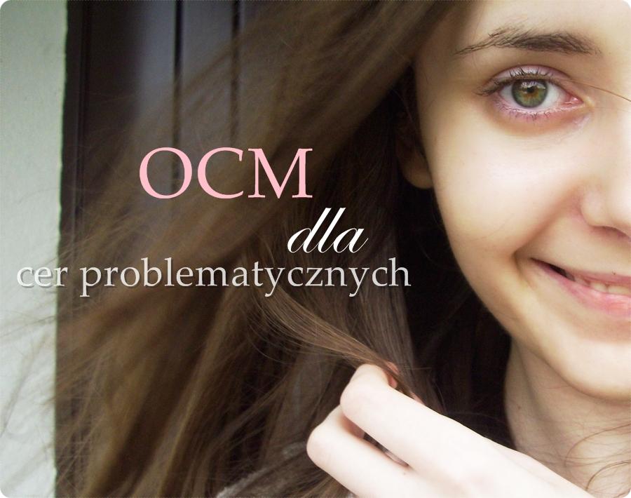 OCM dla cer problematycznych