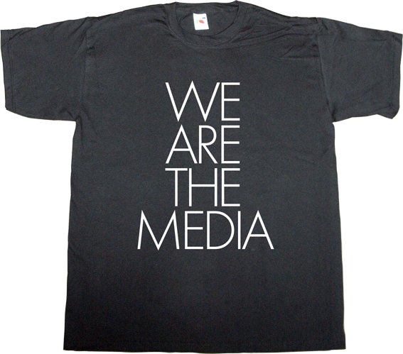 internet 2.0 brilliant sentence useless media news publisher newspaper t-shirt ephemeral-t-shirts