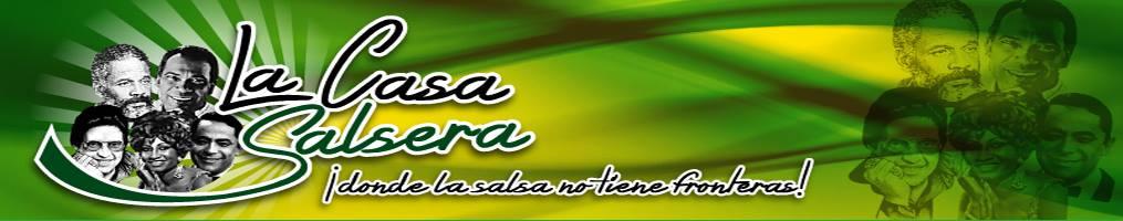 LA CASA SALSERA