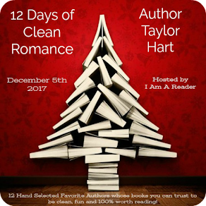 12 Days of Clean Romance - Day 2 featuring Taylor Hart - 5 December