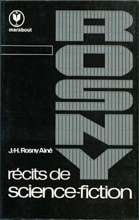 Récits de SF - Rosny Ainé (Un autre monde, Les Xipéhuz, Dans le monde des variants  ...)