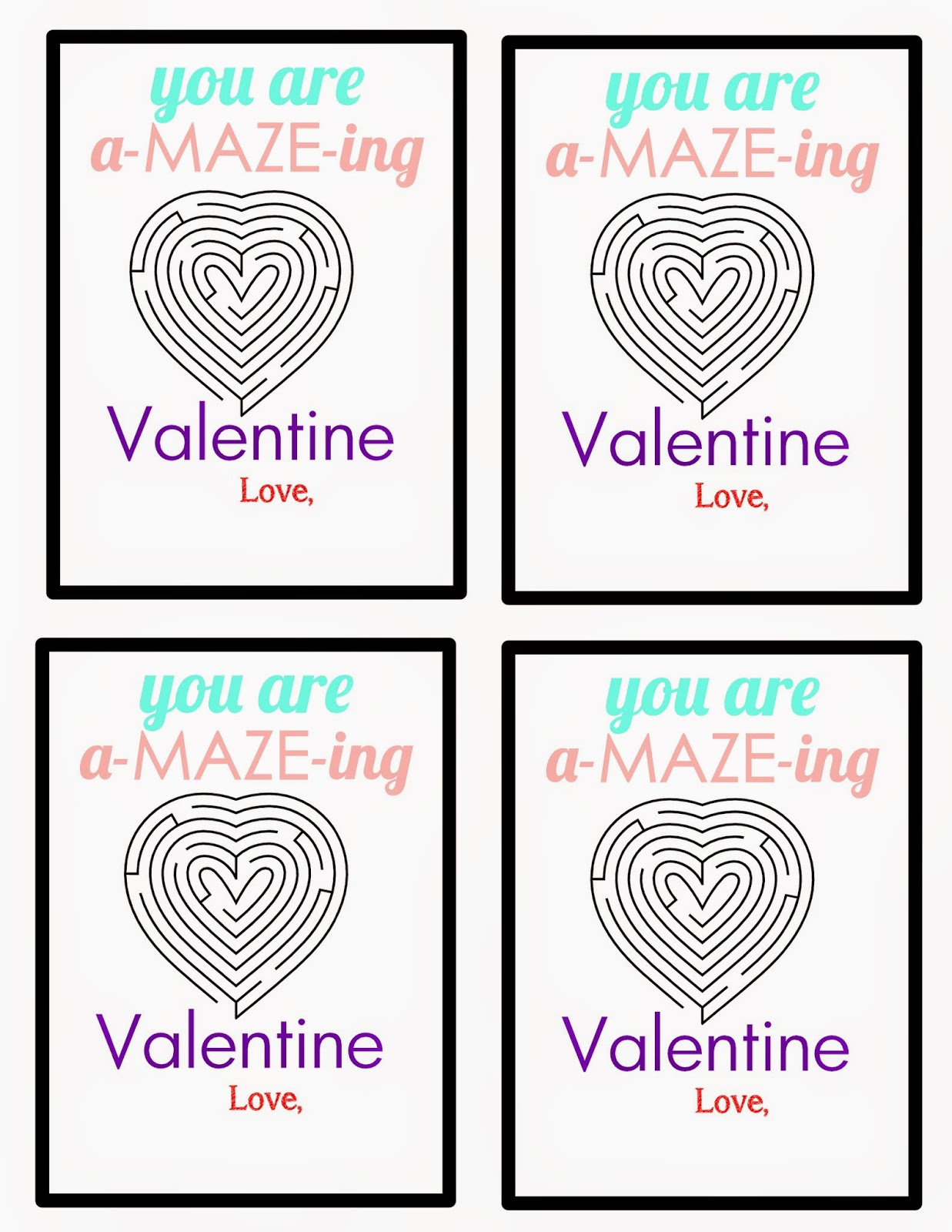 You Are A Maze Ing Valentine {Free Printable}