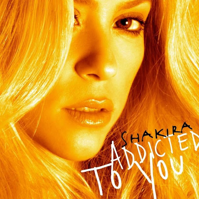 Shakira Addicted To You