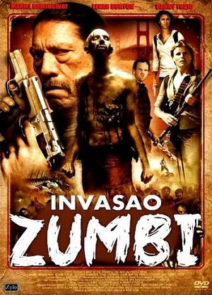A Invas�o Zumbi Dublado