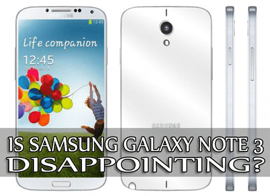 Is Samsung Galaxy Note 3 Disappointing? A Study About It.