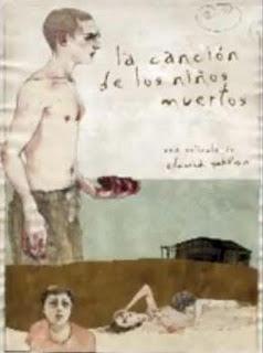 Песни мёртвых детей / La canción de los niños muertos / The song of the dead children. 2008.