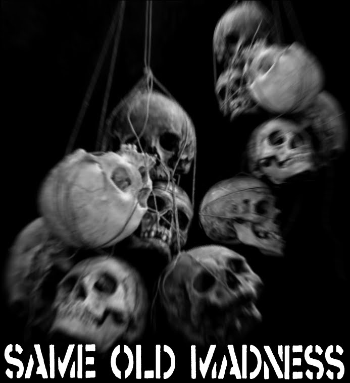 Same Old Madness