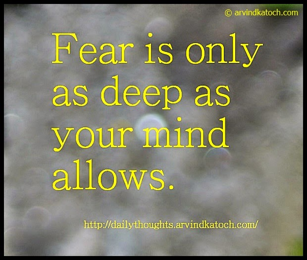 Fear, mind, Daily Thought, Quote