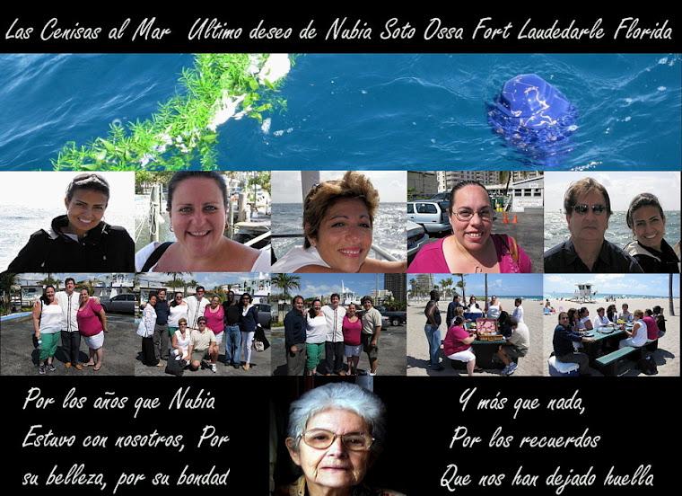 Las Cenizas al Mar el Último Deseo Tía Nubia Güerro Soto Ossa Fort Lauderdale Florida 2009