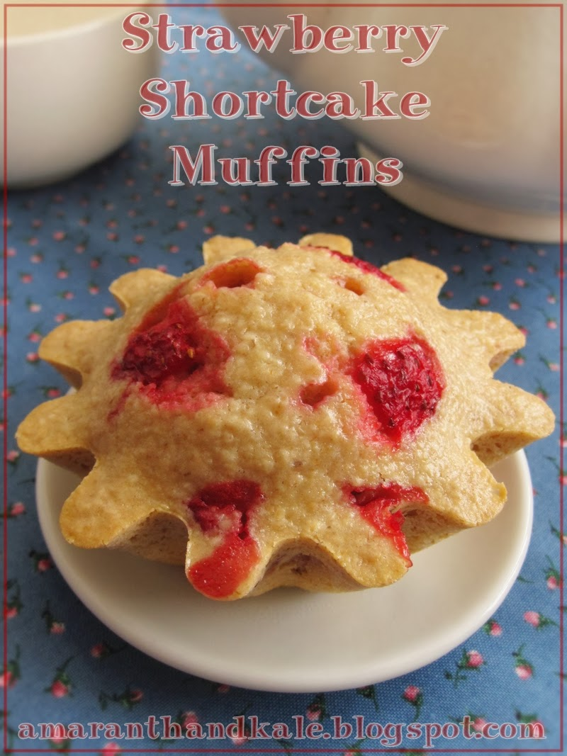 Amaranth & Kale: Strawberry Shortcake Muffins