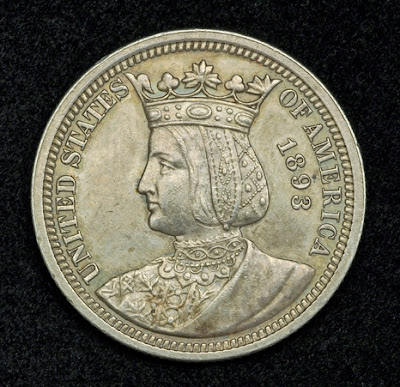 Queen Isabella Quarter Dollar Columbian Exposition Silver Quarters