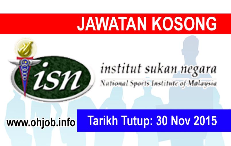 Jawatan Kerja Kosong Institut Sukan Negara (ISN) logo www.ohjob.info november 2015