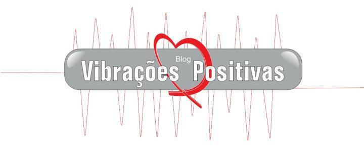 Vibrações Positivas