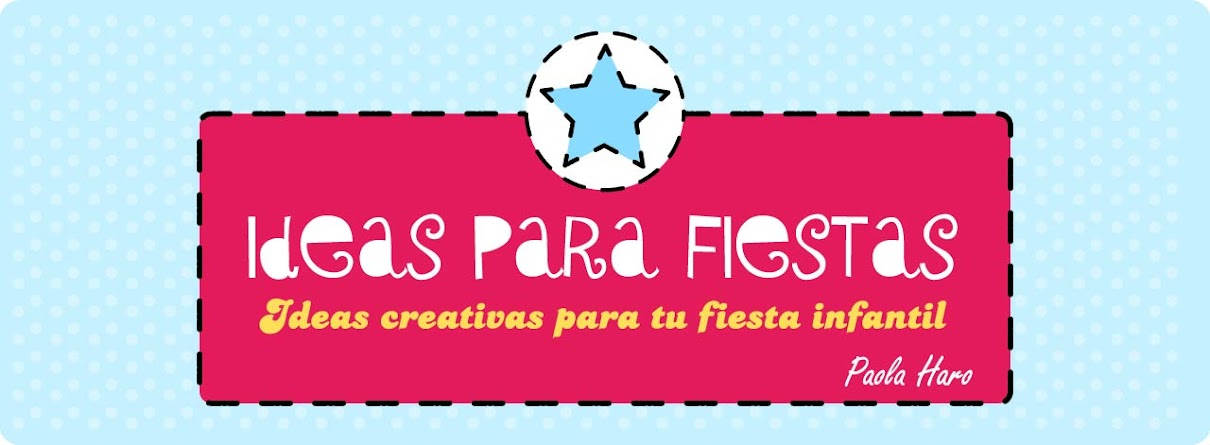 Ideas para tus fiestas infantiles share the knownledge for Ideas para fiestas infantiles