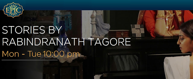 'Stories By Rabindranath Tagore' Epic Tv Show Plot  Timing  Autor Promo