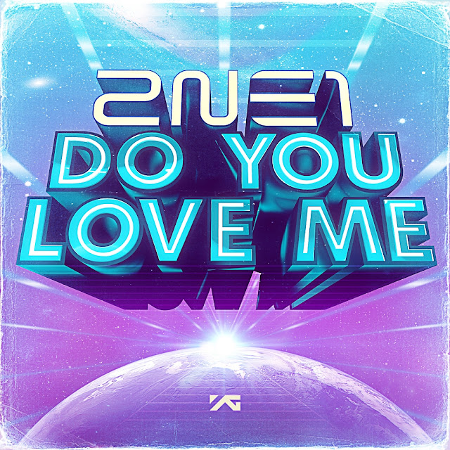 2NE1 - Do You Love Me (Single)