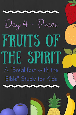 """Day 4 of a 10-day """"Breakfast with the Bible"""" unit for kids over the Fruits of the Spirit!  So fun!"""