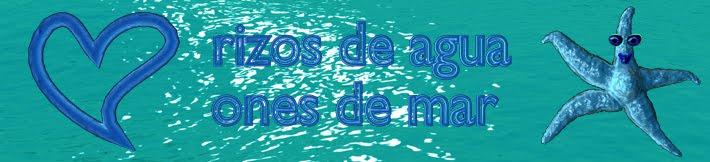 RIZOS DE AGUA - ONES D'AIGUA