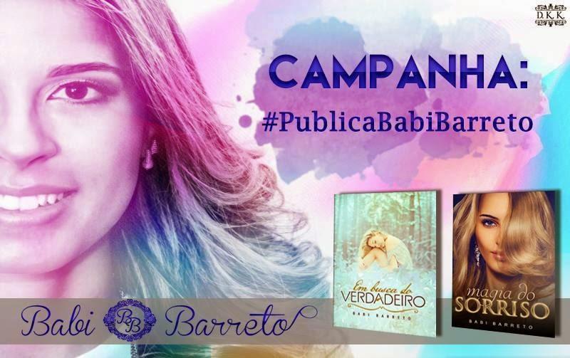 [CAMPANHA] #PublicaBabiBarreto